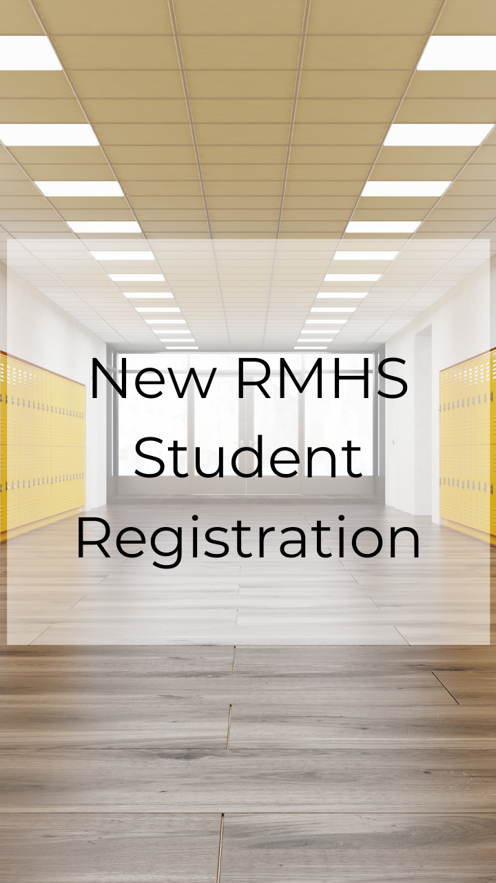 New RMHS Student Registration